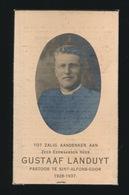 PASTOOR GOOR SINT ALFONS  GUSTAAF LANDUYT  - BOOM 1875 - GOOR SINT ALFONS 1937   2 AFBEELDINGEN - Overlijden