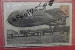 Cp Compiegne 52° Demi Brigade D'aerostation Terrain De Manoeuvre Le Moto-ballon N 65 - Dirigeables