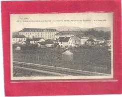 531. LONS-LE-SAUNIER . LA CASERNE MICHEL , VUE PRISE DES ROCHETTES . CARTE ECRITE AU VERSOLE 30 AVRIL 1918 - Lons Le Saunier
