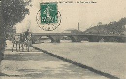 Saint Mihiel   Pont Sur  La Meuse - Saint Mihiel