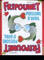 FRIPOUNET 1er Au 7 Avril 1992  N° 14  ( Complet Avec Les Fiches Fripounet ) - Fripounet
