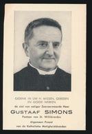 PASTOOR ST.WILLIBRORDUS - GUSTAAF SIMONS - ANTWERPEN 1882 - ANTWERPEN 1954  2 AFBEELDINGEN - Décès