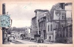 55 - Meuse - SAINT MIHIEL - Rue Sur Meuse -   Guerre 1914 -  Militaria - Saint Mihiel