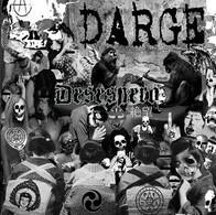 "DARGE : Desespero  . 7"" EP 2009 . Hardcore Punk / Crust . Japan .  NEUF / NEW - Punk"