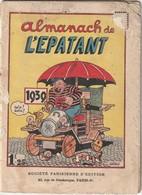 Rare Almanach L'épatant De 1939 - Otras Revistas