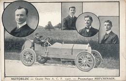 J15 - AUTOMOBILE - MOTOBLOC - Grand Prix ACF 1907 - Pneumatiques Hutchinson - Passenger Cars