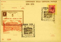 1974-centenario Della Cartolina Postale L.40 Soprastampato Genova 74 + Cachet Esposizione Filatelico Numismatica Palazzo - 1946-.. République
