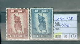 351-352  Xx   Côte 440.00€ - Belgique