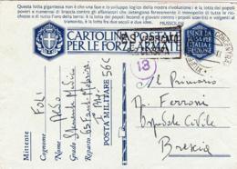 1941-cartolina Postale Per Le Forze Armate In Franchigia Il Mittente Indica Da Posta Militare 56 C - 1900-44 Vittorio Emanuele III