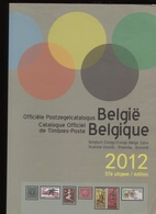 2012 Officiele Postzegelcatalogus - Catalogue Timbres-Postes - Uitgave / Edition 57 + Congo Belge Zaire Rwanda Burundi - Belgique