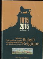 2015 Officiele Postzegelcatalogus - Catalogue Timbres-Postes - Uitgave / Edition 60 - Volume 1 Belgie - België