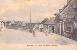 60 - MORIENVAL / UNE RUE DE SAINT CLEMENT - Other Municipalities