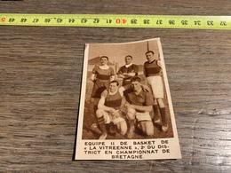 1934 M EQUIPE BASKET BALL LA VITREENNE VITRé BRETAGNE - Collections