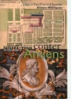 80 - Amiens - Laissez Vous Conter Les Monuments D'Amiens - Carte Du Service Patrimoine Et Tourisme D'Amiens Métropole - - Amiens