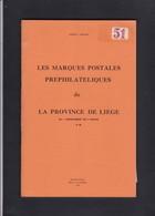 LES MARQUES POSTALES PREPHILATELIQUES DE LA PROVINCE DE LIEGE Par  HERLANT 77 Pages - Filatelia E Storia Postale