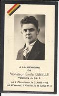 Mortuaire, Emile Lebelle, Volontaire De L'Armée Blanche Tué à L'ennemi à Virelles, Le 11-7-1944 Par Le SIPO 1940-1945 - Godsdienst & Esoterisme