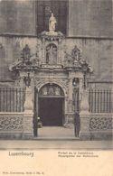 Luxembourg-Ville - Portail De La Cathédrale - Ed. Nels - Série 1 N. 2. - Luxembourg - Ville
