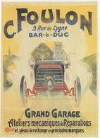 BAR-LE-DUC (55). Affichette. C. Foulon, 9 Rue Du Cygne. Grand Garage. Ateliers Mécaniques De Réparations - Manifesti