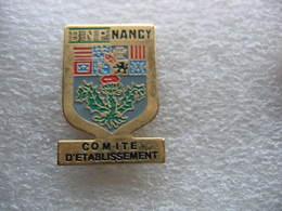 Pin's Du CE De L'agence BNP De NANCY - Banken