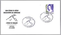 L'ISOLA IN VIAGGIO - VOLCAN - VOLCANO. Ustica, Palermo, 2006 - Volcanos