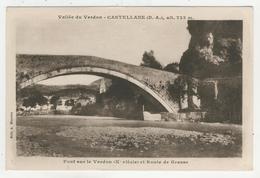 04 - Castellane -   Pont Sur Le Verdon Et Route De Grasse - Castellane