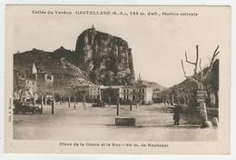 04 - Castellane -   Place De La Grave Et Le Roc - Castellane