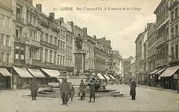 CPA - Belgique - Liège - Rue Vinave D'Ile Et Fontaine De La Vierge - Liege