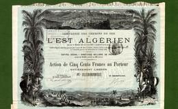 T-CFR Compagnie Des Chemins De Fer De L'Est Algerien 1886 - Chemin De Fer & Tramway
