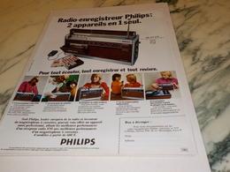 ANCIENNE PUBLICITE RADIO ENREGISTREUR  PHILIPS 1972 - Autres