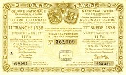 """BELGIEN Belgie Belgique """" Loterie Coloniale / Koloniale Loterij """" 11.snede/tranche 1938 - Loterijbiljetten"""