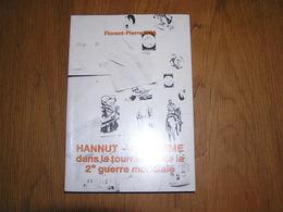 HANNUT WAREMME DANS LA TOURMENTE DE LA 2 ème GUERRE MONDIALE 3 Régionalisme Guerre 40 45 Résistance Zoro Avernas Lamine - Guerra 1939-45