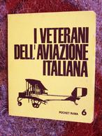 I VETERANI DELL'AVIAZIONE ITALIANA - Motori