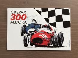 """Cartolina Presentazione Mostra """"Crepax A 300 All'ora"""" 17-29 Luglio 2018 Cortina D'Ampezzo - Fumetti"""