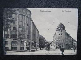 AK ST. GALLEN Teufenerstrasse Strassenbahn  1913 ///  D*41505 - SG St. Gallen