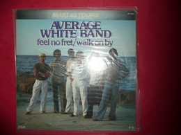 LP33 N°429 - AVERAGE WHITE BAND - FEEL NO FRET / WALK ON BY - COMPILATION 2 TITRES FUNK SOUL - 45 Rpm - Maxi-Singles