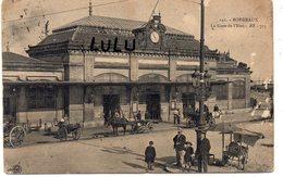 DEPT 33 : édit. Bloc Frères N° 142 : Bordeaux La Gare De L Etat - Bordeaux