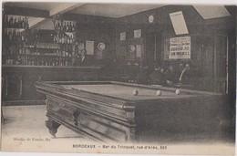 Rare CP BORDEAUX  Billard Du Bar Du Trinquet Rue D'Arès - Bordeaux