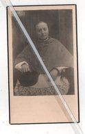 Z.E W.  PIETER-JOZEF JANNES ° LANGDORP 1869 + ERPS 1945 / LERAAR ST. ALOYSIUS - GESTICHT TE BRUSSEL/PASTOOR-DEKEN ERPS - Images Religieuses