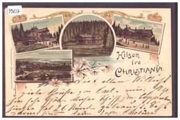 HILSEN FRA CHRISTIANIA - LITHO - TB - Norvège