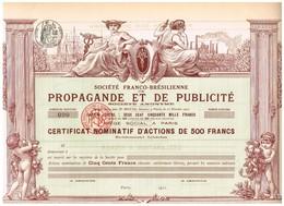 Titre Ancien - Société Franco-Brésilienne De Propagande Et De Publicité - Titre De 1911 - Déco - Hist. Wertpapiere - Nonvaleurs