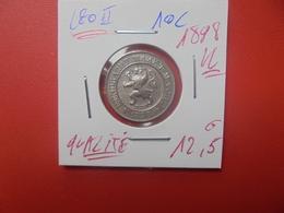 Léopold II. 10 Centimes 1898 VL BELLE QUALITE (A.4) - 04. 10 Centimes