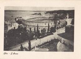 7044 - POLA - ARENA - PERCHE' L'ITALIA RITORNI AI CONFINI NATURALI - Croatia