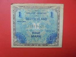 OCCUPATION ALLIEE 1 MARK 1944 CIRCULER (B.9) - [ 5] 1945-1949 : Bezetting Door De Geallieerden