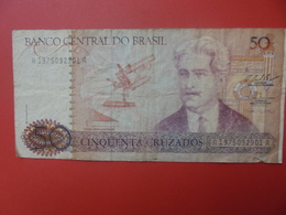 BRESIL 50 CRUZADOS 1986-88 CIRCULER (B.9) - Brazil
