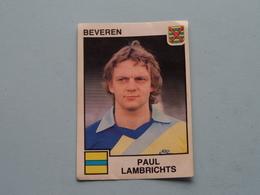 BEVEREN ( Paul LAMBRICHTS ) > FOOTBALL 85 ( Nr. 61 ) - Figurine PANINI ! - Trading-Karten