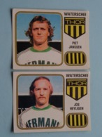 WATERSCHEI THOR ( Jos HEYLIGEN - Piet JANSSEN ) > FOOTBALL 81 ( Nr. 301 - 302 ) - Figurine PANINI ! - Trading Cards
