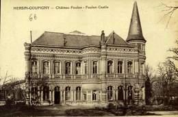 62 HERSIN-COUPIGNY CHATEAU FOULON / A 582 - Other Municipalities
