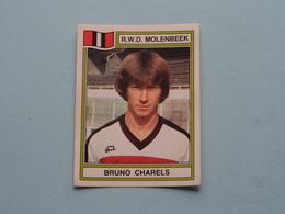 R.W.D. MOLENBEEK ( Bruno CHARELS ) > FOOTBALL 84 ( Nr. 246 ) - Figurine PANINI ! - Trading-Karten