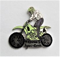 Pin's Moto Rennes Super Cross  - TH/DE - Pin's