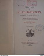 GEOFFROI DE VILLE-HARDOUIN (Villehardouin ),conquête De Constantinople, - Histoire